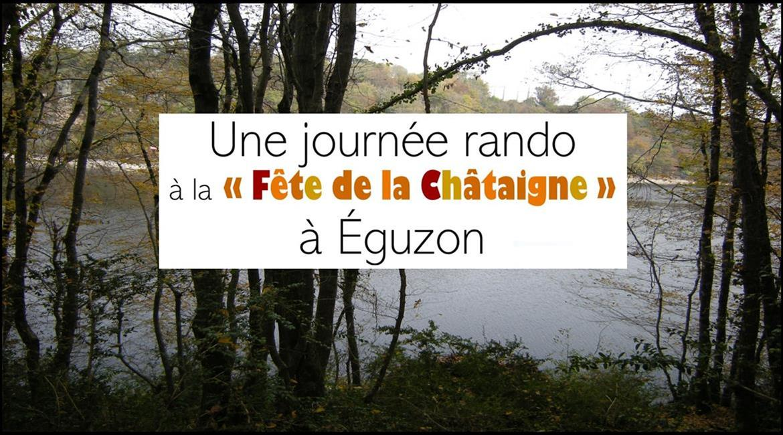 Le 2 novembre 2019 - Journée Rando à Éguzon